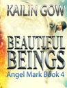Angel Mark (Beautiful Beings, #4)