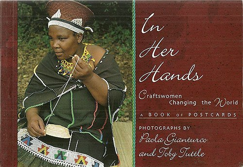 In Her Hands: Craftswomen Changing the World: A Book of Postcards