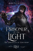 Prisoner of the Light (The Chronicles of Hawthorn #5)