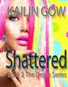 Shattered (Desire, #2)