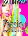 Passion (Desire, #3)