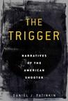 The Trigger: Narr...