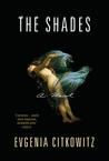 The Shades: A Novel