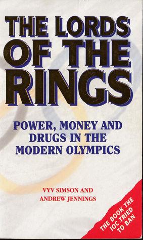 Os senhores dos anis poder dinheiro e drogas nas olimpadas os senhores dos anis poder dinheiro e drogas nas olimpadas modernas by vyv simson fandeluxe Choice Image