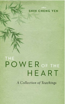 The Power of the Heart: A Collection of Teachings