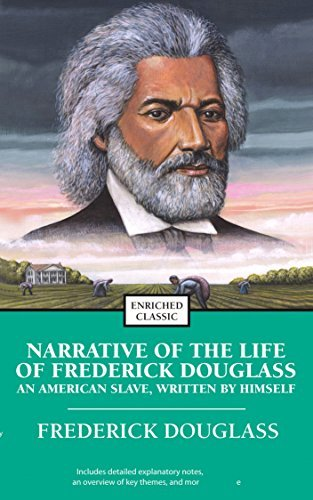 Narrative of the Life of Frederick Douglass - 3Rd Edition [Spark Notes] Original Content (ANNOTATED)