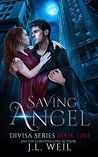 Saving Angel (Divisa, #1) and Including Losing Emma Novella[ Divisa 0.5]