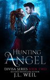 Hunting Angel (Divisa, #2) and Including Breaking Emma Novella [ Divisa 2.5]