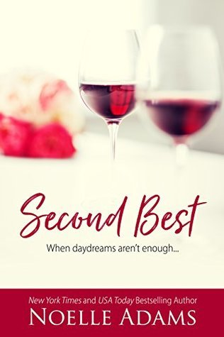 Second Best by Noelle  Adams