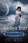 Amethyst Tears (Luminescence, #2)
