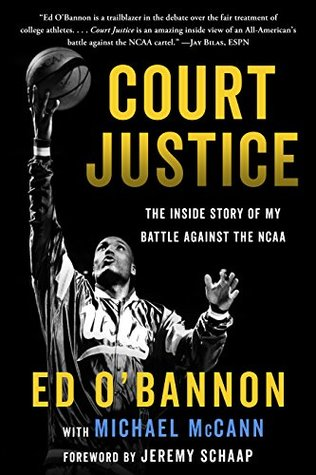 Court Justice: The Inside Story of My Battle Against the NCAA