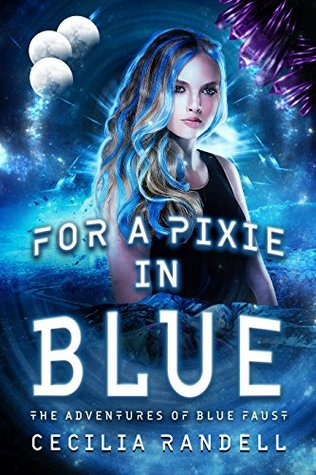 For a Pixie in Blue by Cecilia Randell