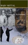 The Kaawad Scrivener
