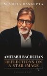 Amitabh Bachchan: Reflections On A Star Image