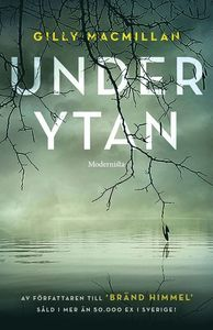 Under ytan by Gilly Macmillan