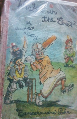 Wickets In The East: An Anecdotal History
