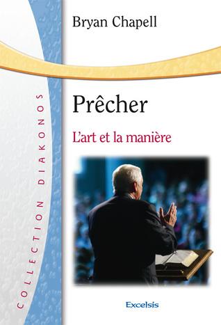 Prêcher by Bryan Chapell