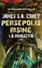 Persepolis Rising. La Rinascita by James S.A. Corey