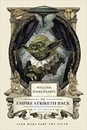 William Shakespeare's The Empire Striketh Back (William Shakespeare's Star Wars, #5)
