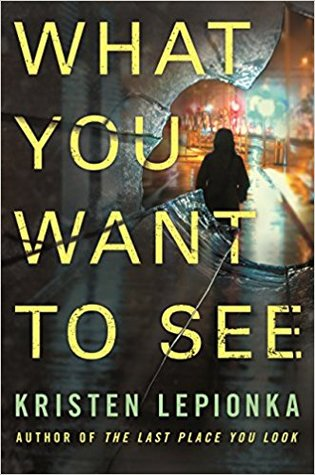 What You Want To See                  (Roxane Weary  #2)