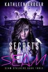 Secrets Of The Seam (Seam Stalkers, #3)