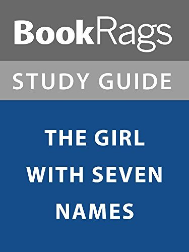 Summary & Study Guide: The Girl With Seven Names