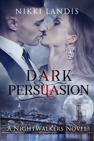 Dark Persuasion (NightBorne, #3)
