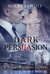 Dark Persuasion (NightWalkers, #3)