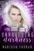 Unraveling Darkness (Dark C...