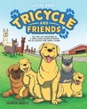 Tricycle and Friends by Lester Aradi