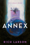Annex (The Violet Wars, #1)