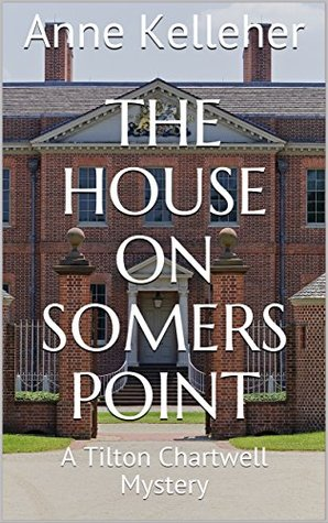 The House on Somers Point: A Tilton Chartwell Mystery (Tilton Chartwell Mysteries Book 4)