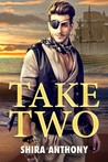 Take Two by Shira Anthony