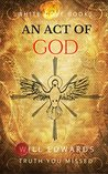 An Act of God (Truth You Missed Book 1)