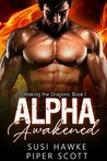 Alpha Awakened (Waking the Dragons #1)