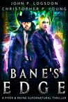 Bane's Edge A Piper & Payne Supernatural Thriller Book 2