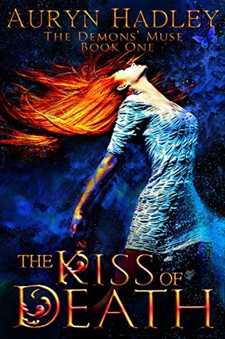 The Kiss of Death (Demons' Muse, #1)