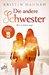 Die Andere Schwester by Kristin Hannah