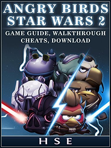 Angry Birds Star Wars 2 Game Guide, Walkthrough Cheats, Download