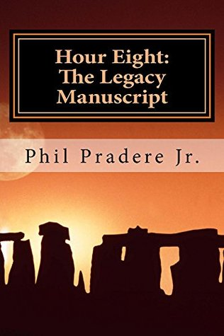 Hour Eight: The Legacy Manuscript