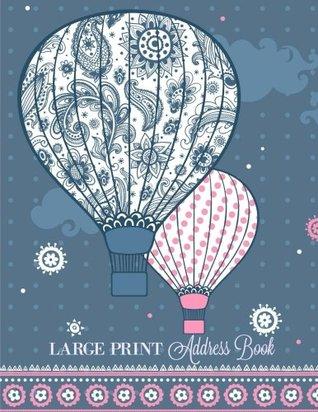 Large Print Address Book (Extra Large- 8 x 11-Big Print Address Book-Great for Seniors) (Volume 4)