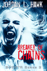 Breaker of Chains (SPECTR Series 2, #4)