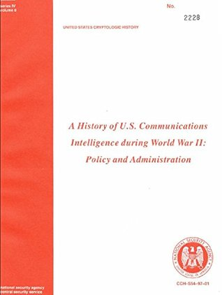 A History of US Communications Intelligence During WWII