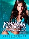 Paradise Fantasies - Sex Club Secrets - Part 1: Two young women explore a secret Toronto swingers club (Hot tub sex, public sex, MFM threesome)