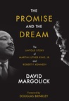The Promise and the Dream by David Margolick