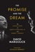 The Promise and the Dream: ...