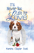 Its Never Too Late For Love by Marsha Casper Cook