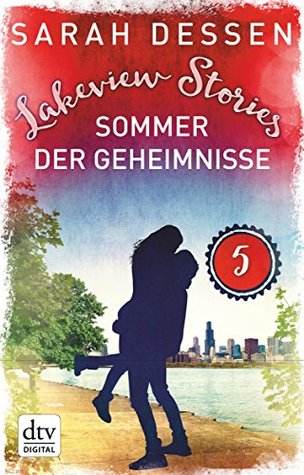Lakeview Stories 5 - Sommer der Geheimnisse