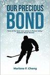 Our Precious Bond (Bond, #1)