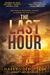 The Last Hour (Warrior of Rome #7)